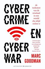 Cyber crime en cyber war - Marc Goodman