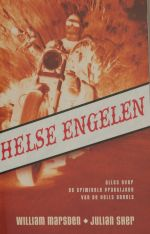 Helse Engelen* door William Marsden en Julian Sher (Luitingh-Sijthoff)